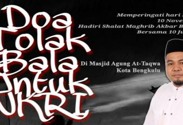 Doa Tolak Balak Untuk NKRI Di Kota Bengkulu, Helmi Hasan…
